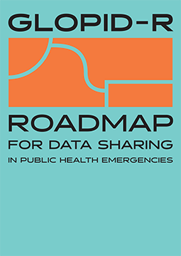 The GloPID-R Roadmap for Data Sharing in Public Health Emergencies
